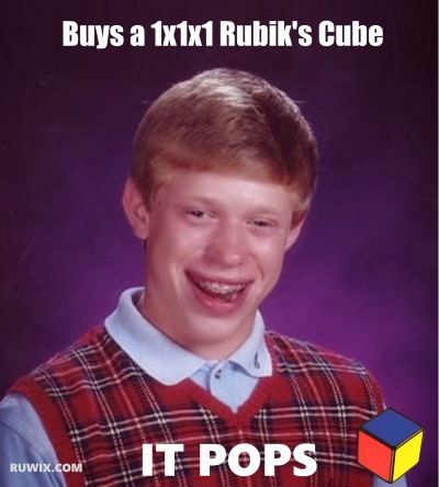 Bad Luck Brian and the 1x1x1 Cube pops