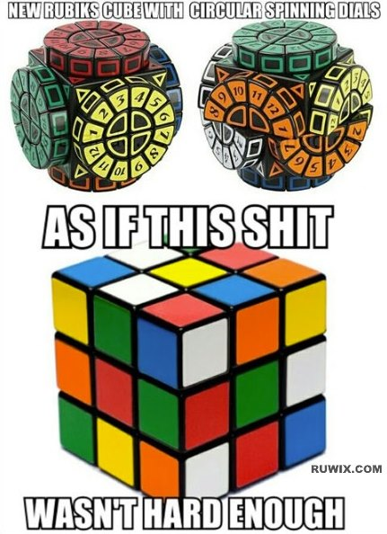 Rubik's Cube isn't hard enough for you